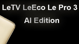 Download Android 6 0 firmware for LeTV LeEco Le Pro 3 AI